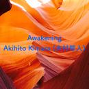 Awakening/Akihito Kimura (木村哲人)