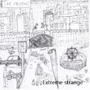 Extreme Strange/The Reveal