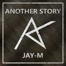 Another Story/Jay-M
