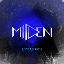 EVIDENCE/MIDEN