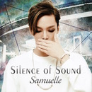Silence of Sound ー静かなる音ー/Samuelle