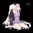 I'm sorry in my heart/夕立P