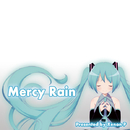 Mercy Rain / Next 10 Years After/キセノンP