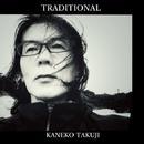 Traditional/Kaneko Takuji