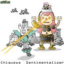Sentimentalizer/Chiquewa