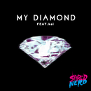 My Diamond (feat.kai)/SHRED NERD