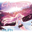 Awake (Decade Mix)/みじぴんP