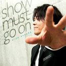 Show must go on (Remaster2019)/浅岡雄也