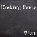 Kicking Party/Vivit