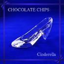 【Instrumental】シンデレラ/チョコレート・チップス