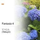 Fantasia 4/てつじん (Tetsujin)