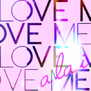 Love Me/a la i.