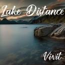 Lake Distance/Vivit