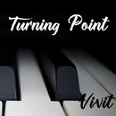 Turning Point/Vivit