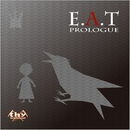 E.A.T PROLOGUE/mothy