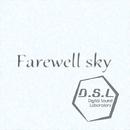 Farewell sky/D.S.L