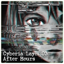 Cyberia Layer:03 After Hours/Various Artists