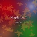 Maple Leaf/PHASE