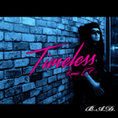 Timeless Remix EP/B.A.D.