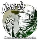 Never die/CANNON BAZOOKA