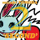 SECOND/巴田みず希 mizuki TOMODA