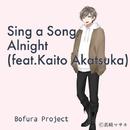 Sing a Song, Alnight(feat.Kaito Akatsuka)/Bofura Project