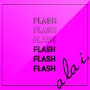 FLASH/a la i.