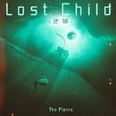 Lost Child -迷娘-/プレーンズ
