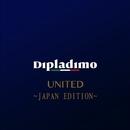 UNITED ~JAPAN EDITION~/ディプラディモ