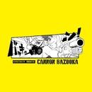 バッキューン!(COVID19 REMIX)/CANNON BAZOOKA