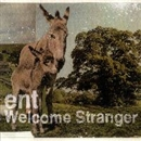 Welcome Stranger/ent