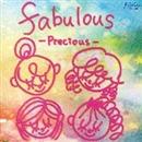 Precious/fabulous