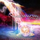 THE BOWWOW II ~DECENNIUM~/BOWWOW