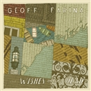 The Wishes of The Dead/GEOFF FARINA
