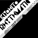 Rhythmatic/Kiyohito