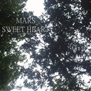 SWEET HEART/MARS