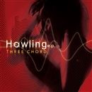Howling e.p./THREE CHORD