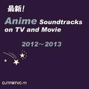 最新ヒット!アニメ・サウンドトラック集 2012-2013/CANDY BAND