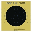POP EYE SNOB/FU-MU