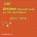 最新ヒット!アニメ・サウンドトラック集 2013-2014/CANDY BAND