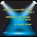 J-ポップ最新ヒット曲集Vol.7 ジャニーズ系のヒット曲 2013-2014/CANDY BAND
