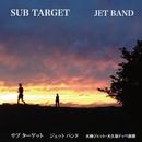 SUB TARGET/JET BAND