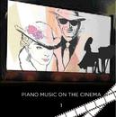 映画で聴いた ピアノの名曲<1>外国映画編/Various Artists