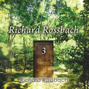 Richard Rossbach 3/Richard Rossbach
