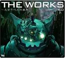 THE WORKS ~志倉千代丸楽曲集~4.0/志倉 千代丸
