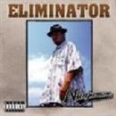 ELIMINATOR/NANJAMAN