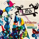 LIFE/Dr.Production feat. HIBIKILLA