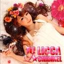 L☆Channel/DJ LICCA