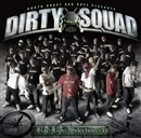 NORTH COAST BAD BOYZ presentsDIRTY SQUAD/Various Artists