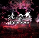 False Scene/Secilia Luna